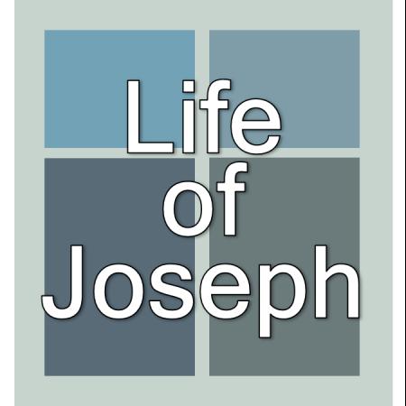 Life of Joseph.