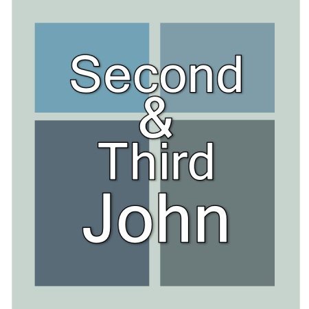 2 and 3 John.