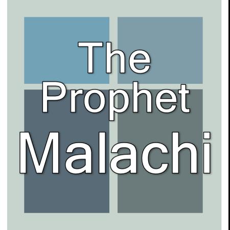 The prophet Malachi.