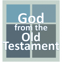 God from the Old Testament.