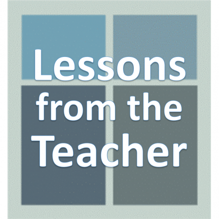 Lessons from the Teacher.