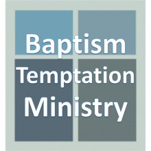 Baptism Temptation Ministry.