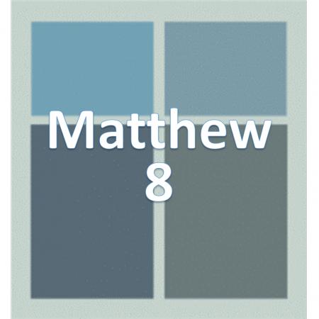 Matthew 8.